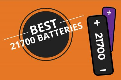 5 Best 21700 Batteries in 2020
